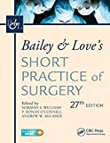 #9: Bailey & Love's Short Practice of Surgery, 27th Edition
