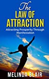 Law of Attraction: Attracting Prosperity Through Manifestation