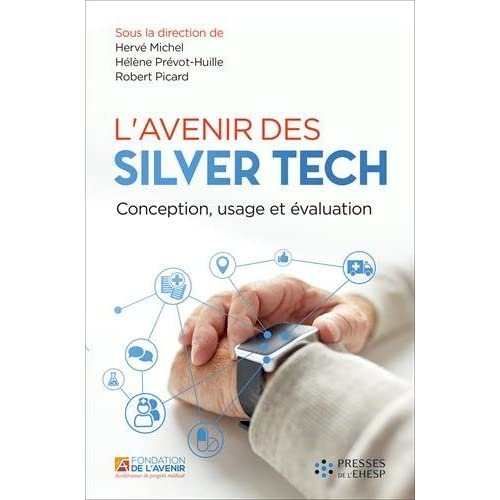L'avenir des Silver Tech: Conception, usage, évaluation