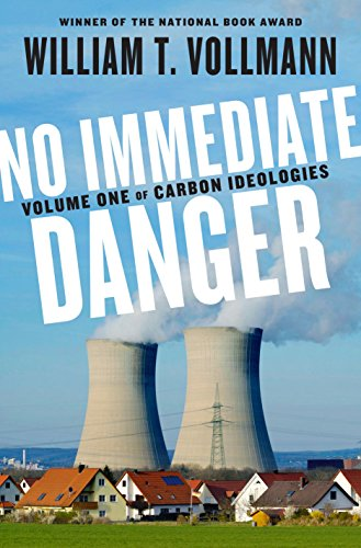 No Immediate Danger: Volume One of Carbon Ideologies (English Edition)