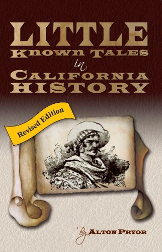 little-known-tales-in-california-history-english-edition