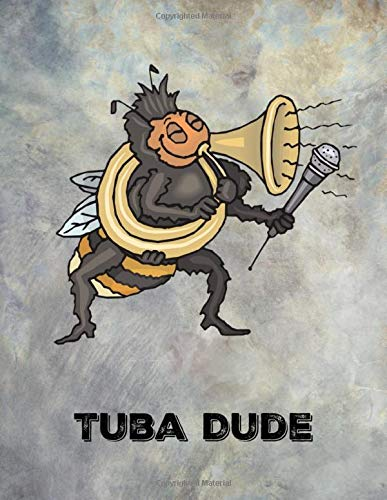 Tuba Dude: Music Notebook with Staff Paper (12 staves per page). Large blank manuscript journal for composers and musicians.