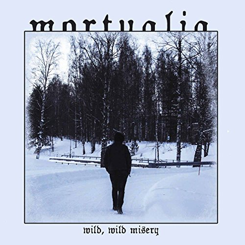 Mortualia: Wild, Wild, Messy (Audio CD)