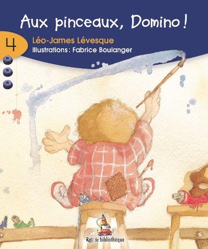 Aux Pinceaux, Domino!