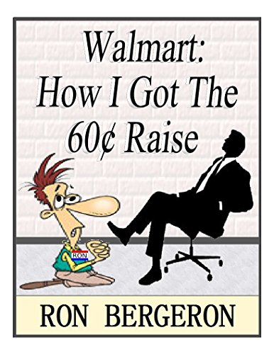 walmart-how-i-got-the-60-cent-raise-english-edition