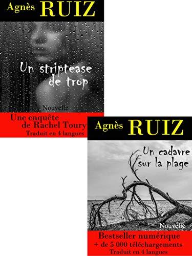 Les enquêtes de Rachel Toury, volume 2 par Agnès RUIZ