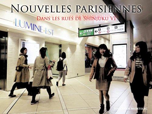NOUVELLES PARISIENNES: Dans les rues de Shinjuku VI