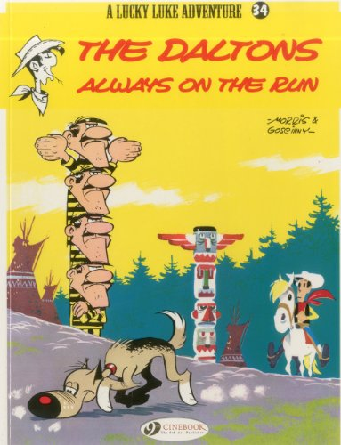 Lucky Luke: The Daltons Always on the Run Daltons Always on the Run v. 34 (Lucky Luke Adventure)