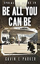 Be All You Can Be (Ephialtes Shorts Book 4)