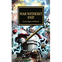 War Without End (The Horus Heresy)