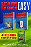 Learn French: 3 Books in 1! a Fast and Easy Guide for Beginners to Learn Conversational French & Short Stories for Beginners Plus Learn Languages Bonus Book