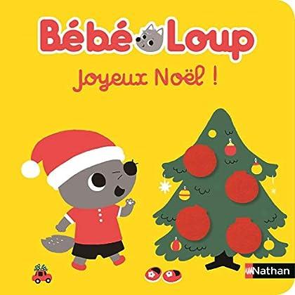 Joyeux Noël Bébé Loup - Dès 6 mois