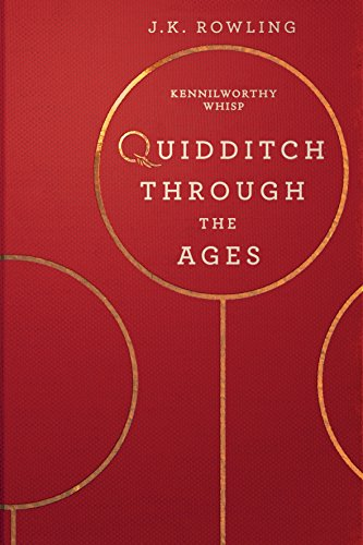 Quidditch Through the Ages (Hogwarts Library book Book 2) (English Edition) por J.K. Rowling