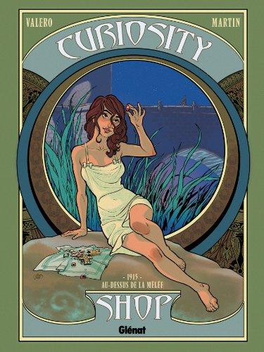Curiosity shop, Tome 2 : 1915 - Au-dessus de la mêlée par Teresa Valero
