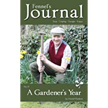 A Gardener's Year: Fennel's Journal No. 9