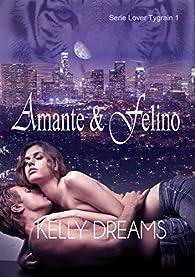 AMANTE Y FELINO par Kelly Dreams