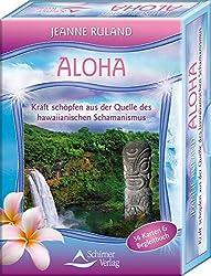 Aloha Karten: Kraft schöpfen aus der Quelle des Hawaiianischen Schamanismus - 56 Karten & Begleitbuch
