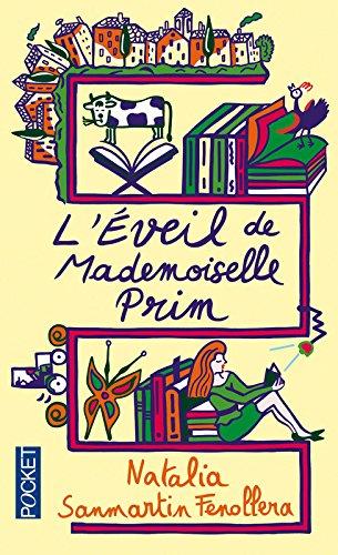 L'Éveil de mademoiselle Prim par Natalia SANMARTIN FENOLLERA