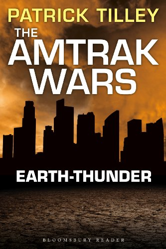 the-amtrak-wars-earth-thunder-the-talisman-prophecies-6-amtrak-wars-series