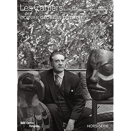 Dossier Georges Duthuit   Les Cahiers du Mnam - Hors-Serie