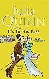 It's In His Kiss: Number 7 in series (Bridgerton Family)