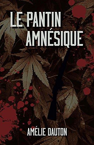 Le pantin amnésique par Amélie Dauton