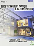 Guide Technique et Pratique de la Construction (3ed)