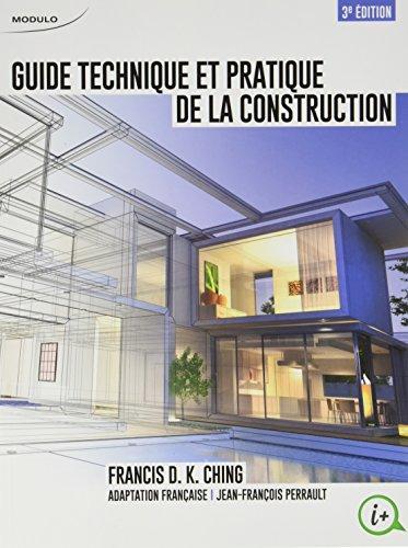Guide Technique et Pratique de la Construction (3ed)