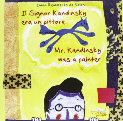 il-signor-kandinsky-era-un-pittore-ediz-italiana-e-inglese