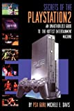 The Secrets of Play Station 2 (Authorized Guide)