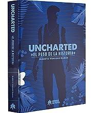 Uncharted: El peso de la Historia par  Alberto Venegas Ramos
