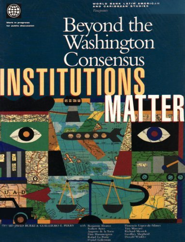 beyond-the-washington-consensus-institutions-matter-latin-america-and-caribbean-studies-by-world-ban