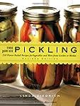 The Joy of Pickling - Revised: 250 Fl...