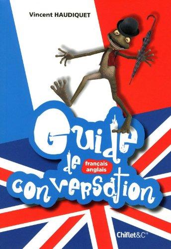 GUIDE DE CONVERSATION FRANCO-ANGLAISE