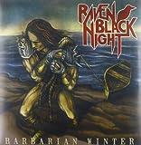 Raven Black Night: Barbarian Winter [Vinyl LP] (Vinyl)