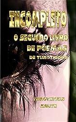 Incompleto: O segundo livro de poemas de Timothious (Portuguese Edition)