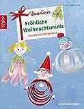 Bandinis-Fröhliche Weihnachtsminis: Figuren aus Stoffbändern (kreativ.kompakt.)