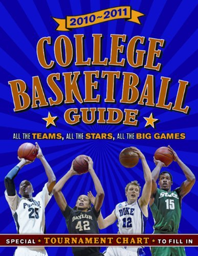 2010-11 College Basketball Guide: All the Teams, All the Games, All the Stars by Jim Gigliotti (2010-10-27) par Jim Gigliotti