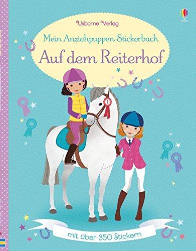 Mein Anziehpuppen-Stickerbuch: Auf dem Reiterhof (Meine Neue Kostüm)