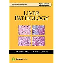 Liver Pathology (Demos Surgical Pathology Guides)