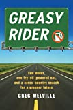 Greasy Rider: Two Dudes, One Fry-Oil-Powered Car, and a Cross-Country Search for a Greener Future (English Edition)