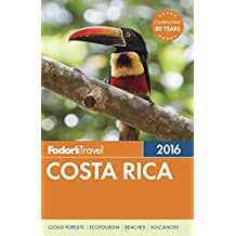 Fodor's Costa Rica 2016 (Full-color Travel Guide)