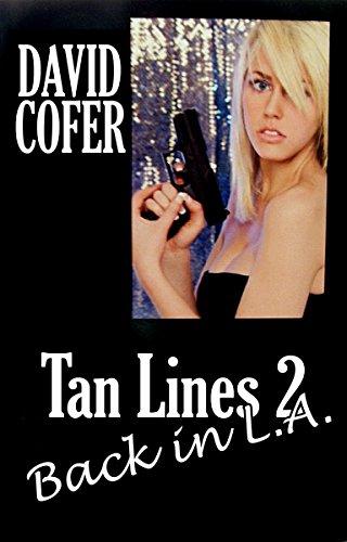 Tan lines 2 back in la ebook david cofer melissa cofer tan lines 2 back in la by cofer david fandeluxe Ebook collections