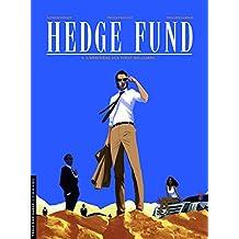 Hedge Fund - tome 4 - L'héritière aux vingt milliards