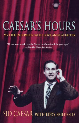 caesars-hours-my-life-in-comedy-with-love-and-laughter