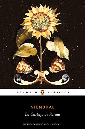 La cartuja de Parma (Los mejores clásicos) por Stendhal