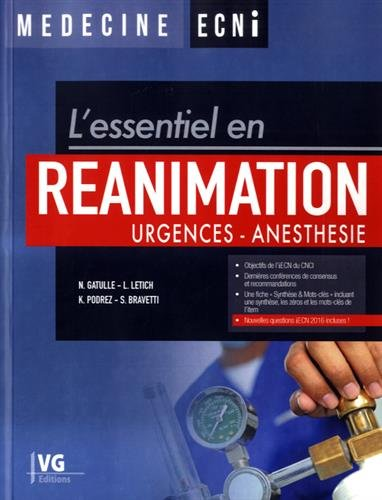 L'essentiel en réanimation : Urgences - Anesthésie par