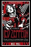 Led Zeppelin: Cuando los gigantes caminaban sobre la tierra (Libros Singulares (Ls))