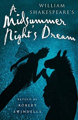 A Midsummer Night's Dream (Shakespeare Today) por Robert Swindells