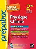 Physique-Chimie 2de - Prépabac Cours & entraînement : cours, méthodes et exercices progressifs (seconde) (Cours et entraînement) (French Edition)